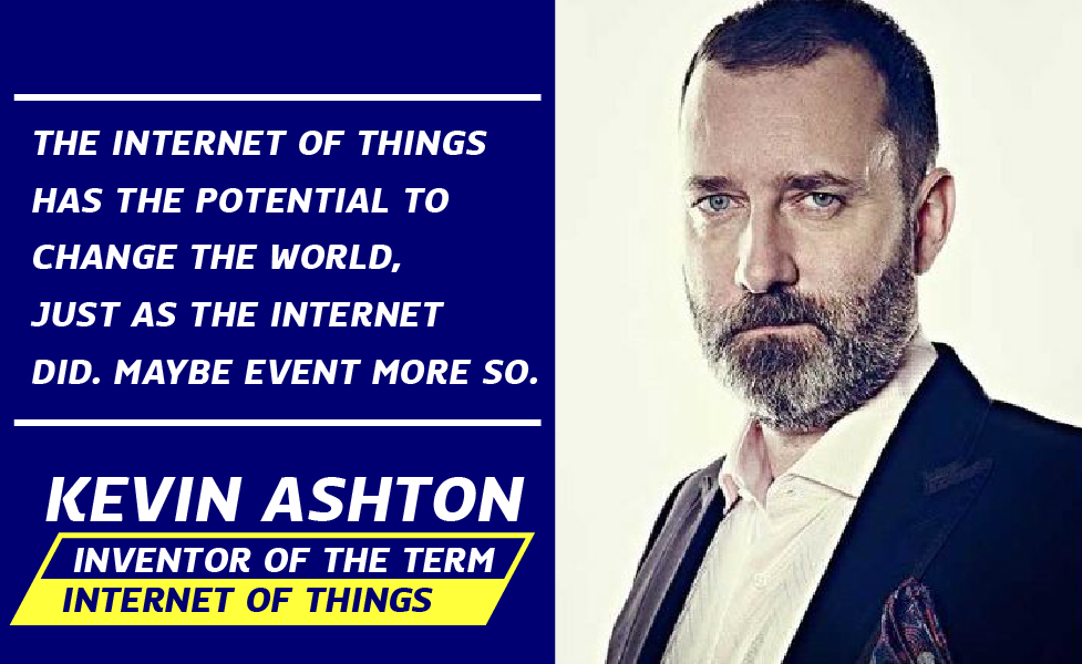 Kevin Ashton บิดาแห่ง Internet of Things
